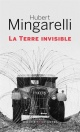 Couverture : La terre invisible Hubert Mingarelli