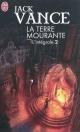 Couverture : La terre mourante : intégrale T.2: Rhialto le Merveilleux: intégr Jack Vance