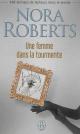 Couverture : Une femme dans la tourmente Nora Roberts