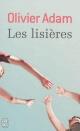 Couverture : Lisières (Les) Olivier Adam