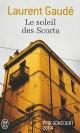 Couverture : Soleil de Scorta (Le) Laurent Gaudé