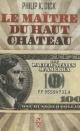 Couverture : Maître du Haut Château (Le) Philip Kindred Dick, Laurent Queyssi