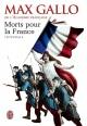 Couverture : Morts pour la france :intégrale Max Gallo