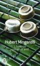 Couverture : L'homme qui avait soif Hubert Mingarelli
