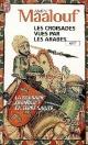 Couverture : Croisades vues par les Arabes (Les) Amin Maalouf