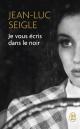 Couverture : Je vous écris dans le noir Jean-luc Seigle