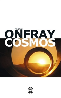 Cosmos - Michel Onfray