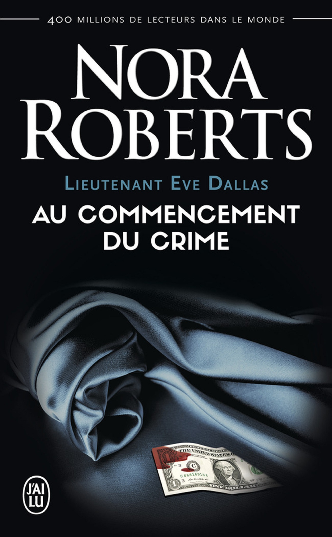 Couverture : Lieutenant Eve Dallas T.1 : Au commencement du crime Nora Roberts