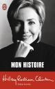 Couverture : Mon histoire: Littérature générale. Document Hillary Rodham Clinton