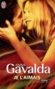 Couverture : Je l'aimais Anna Gavalda