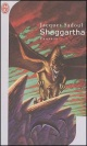 Couverture : Shaggartha Jacques Sadoul
