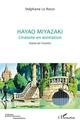 Couverture : Hayao Miyazaki Stéphane Le Roux