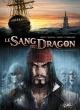 Couverture : Le sang du dragon T.5 : Ce bon vieux Louis ! Jean-luc Istin, Sylvain Cordurié, Stéphane Créty