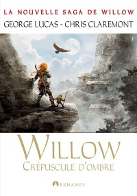 Willow T.2: Crépuscule d'ombre