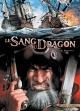 Couverture : Le sang du dragon T.6 : Vengeance Jean-luc Istin, Stéphane Créty, Sandrine Cordurié,  Hugonnard-bert