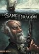 Couverture : Le sang du dragon T.7 : L'homme au masque de fer Jean-luc Istin, Stéphane Créty, Sandrine Cordurié,  Hugonnard-bert
