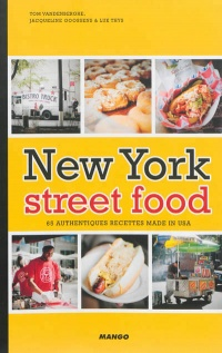 Vignette du livre New York street food: 65 authentiques recettes made in USA
