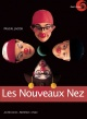 Couverture : Les nouveaux nez: Quel cirque ? Pascal Jacob