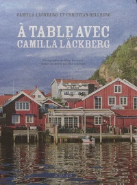 À table avec Camilla Läckberg