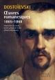 Couverture : Oeuvres romanesques 1865-1868  Dostoievski, André Markowicz