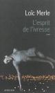 Couverture : Esprit de l'ivresse (L') Loïc Merle