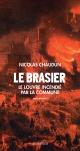 Couverture : Brasier (Le): le Louvre incendié par la Commune Nicolas Chaudun