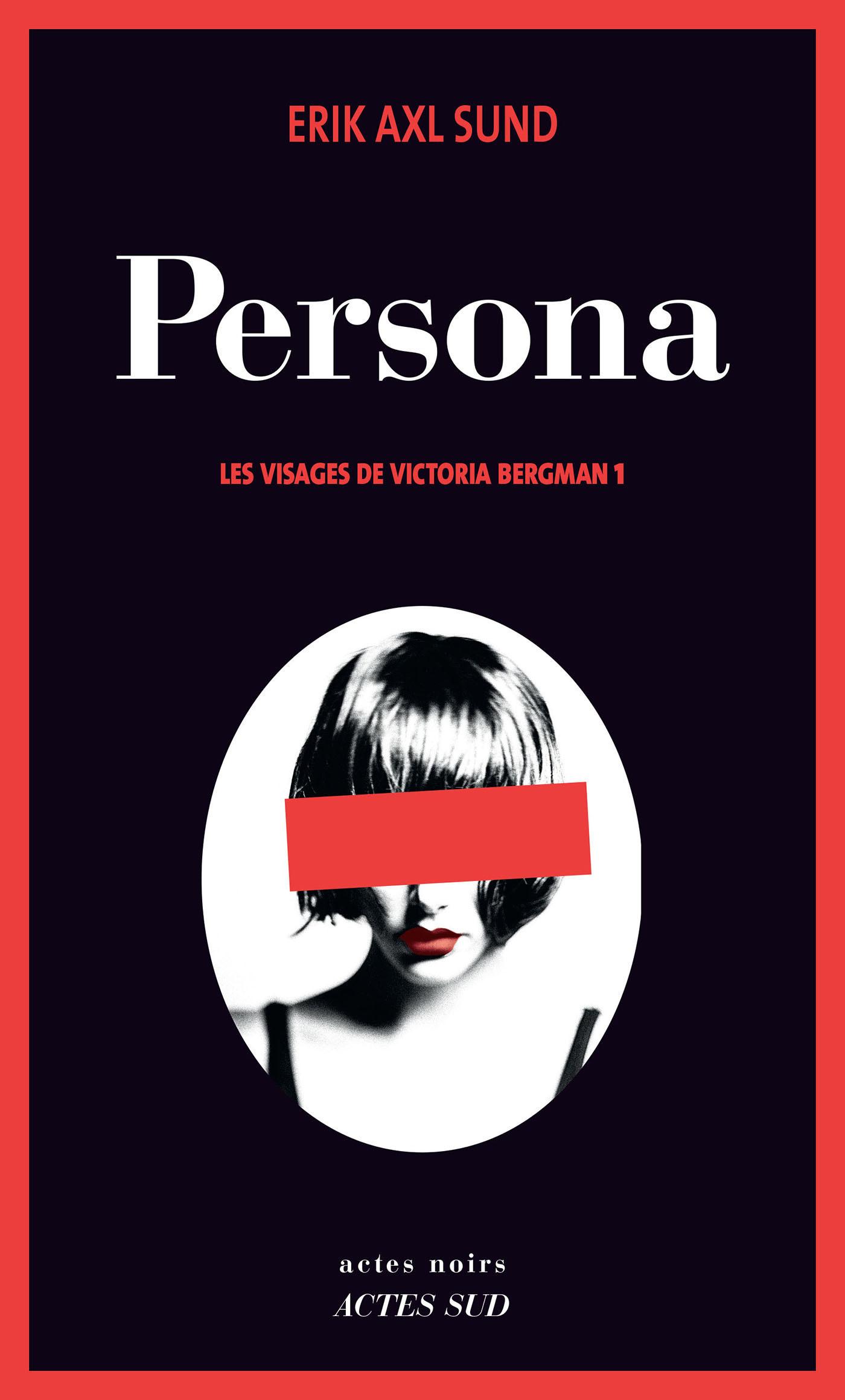 Les visages de Victoria Bergman T.1: Persona