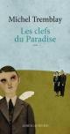Couverture : La diaspora des Desrosiers T.7 : Les clefs du Paradise Michel Tremblay