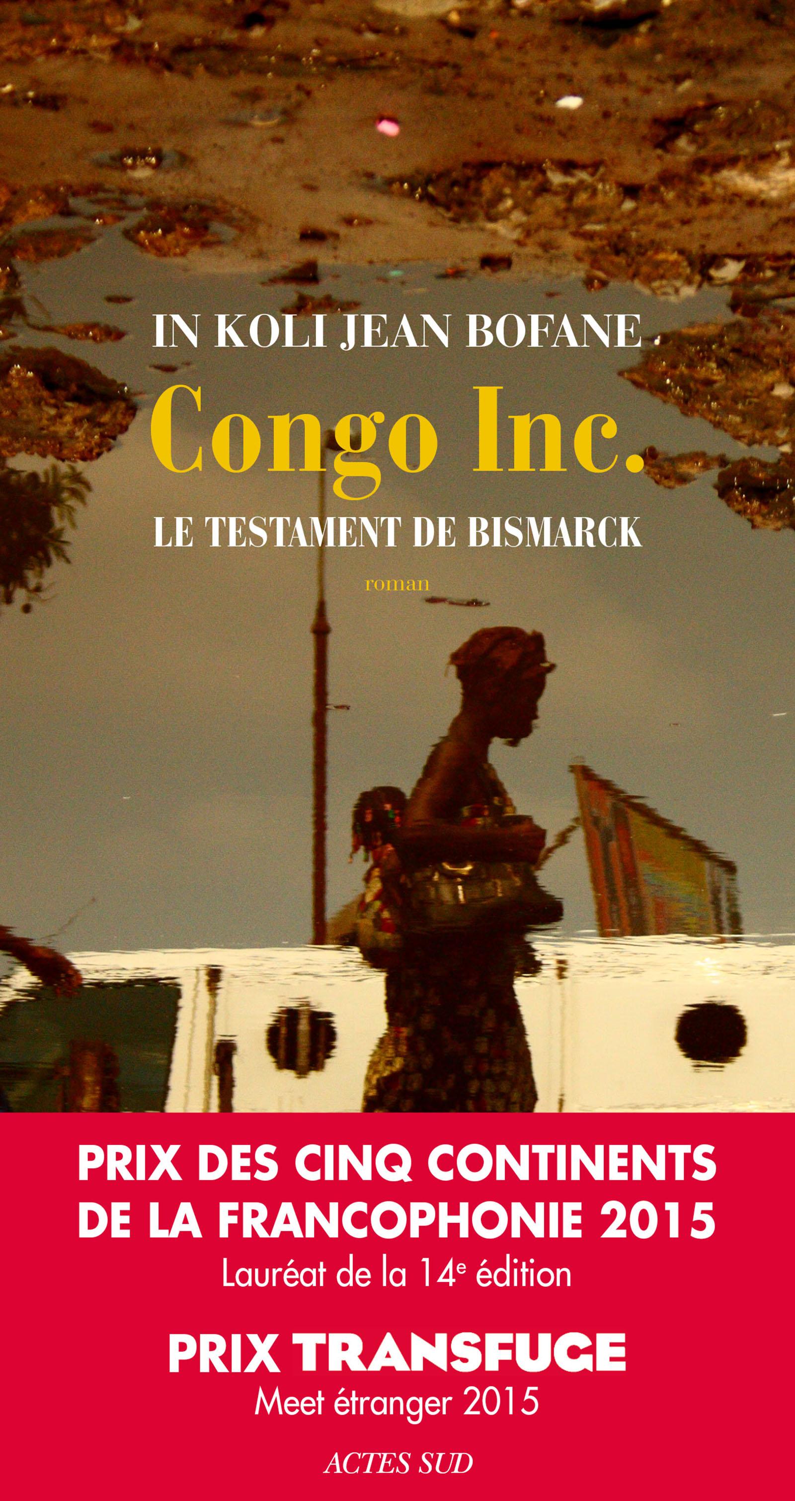 Couverture : Congo Inc.: le testament de Bismarck In Koli Jean Bofane