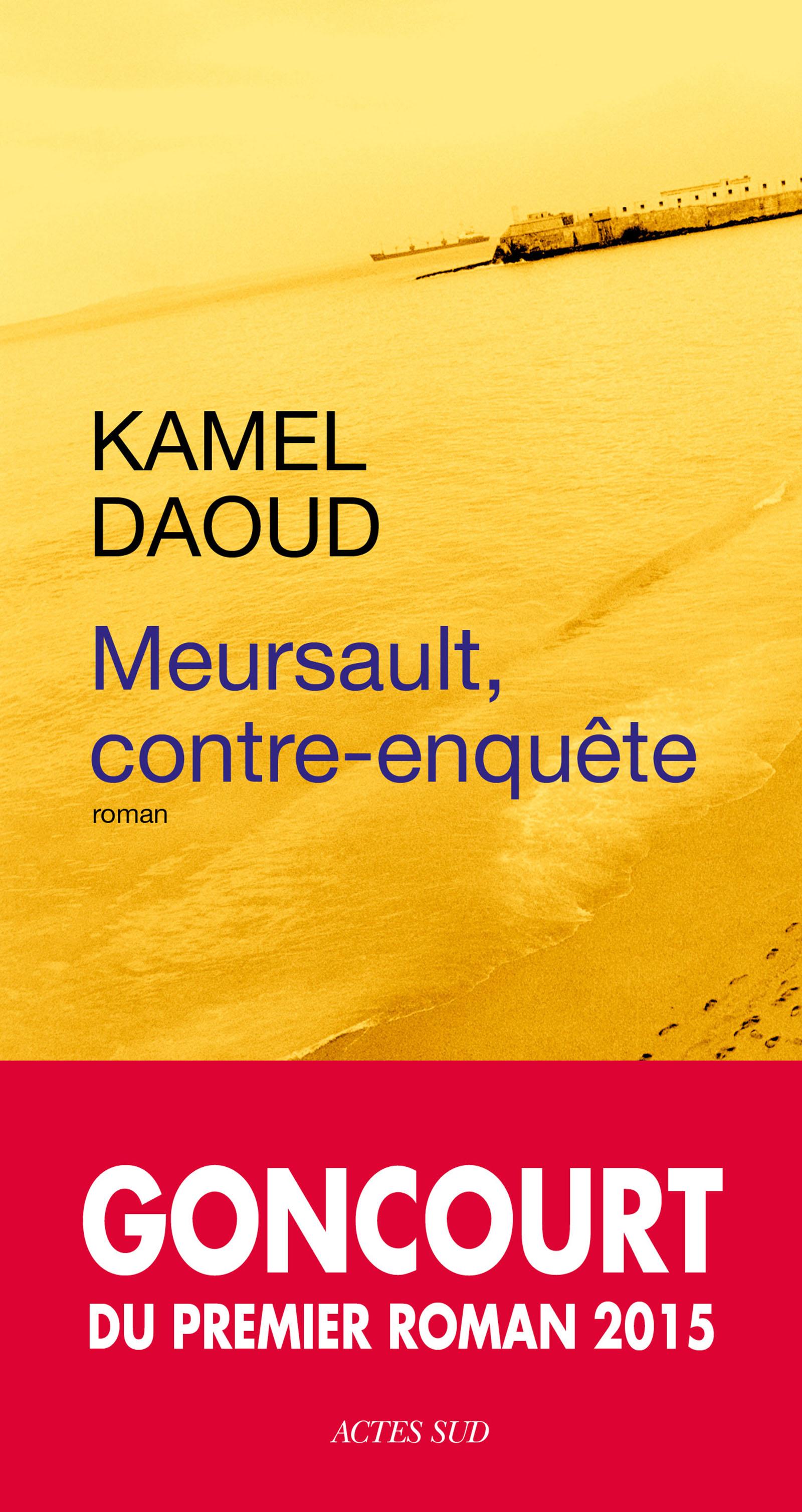 Couverture : Meursault contre-enquête Kamel Daoud