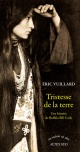 Couverture : Tristesse de la terre: une histoire de Buffalo Bill Cody Eric Vuillard