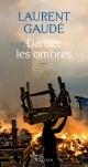 Couverture : Danser les ombres Laurent Gaudé