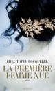 Couverture : La première femme nue Christophe Bouquerel