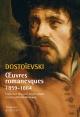 Couverture : Oeuvres romanesques.1859-1864 Fedor Mikhaïlovit Dostoïevski
