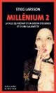 Couverture : Millénium T.2 : La fille qui rêvait d'un bidon d'essence... Stieg Larsson
