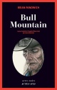 Couverture : Bull Mountain Brian Panowich