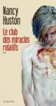 Couverture : Le club des miracles relatifs Nancy Huston