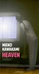 Couverture : Heaven Mieko Kawakami