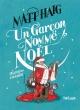 Couverture : Un garçon nommé Noël Matt Haig, Chris Mould