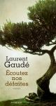 Couverture : Écoutez nos défaites Laurent Gaudé
