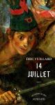 Couverture : 14 juillet Eric Vuillard