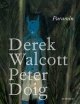 Couverture : Paramin Derek Walcott, Peter Doig