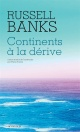 Couverture : Continents à la dérive Russell Banks