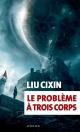 Couverture : Le problème à trois corps Cixin Liu