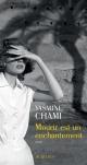 Couverture : Mourir est un enchantement Yasmine Chami-kettani
