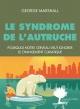 Couverture : Le syndrome de l'autruche Cyril Dion, George Marshall, Jacques Mirenowicz