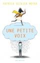 Couverture : Une petite voix Patrick Olivier Meyer