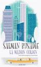 Couverture : La maison Golden Salman Rushdie