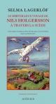 Couverture : Le merveilleux voyage de Nils Holgersson à travers la Suède Selma Lagerlöf, Bertil Lybeck