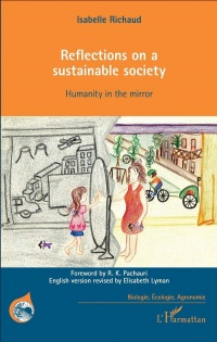 Vignette du livre Reflections on a sustainable society : humanity in the mirror
